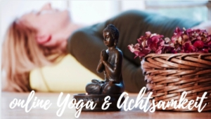 Online Yoga, Meditation online Achtsamkeit